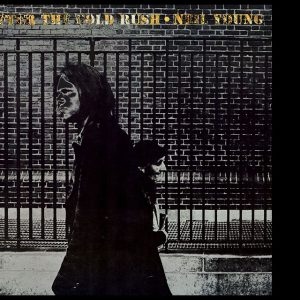 After The Gold Rush, Neil Young