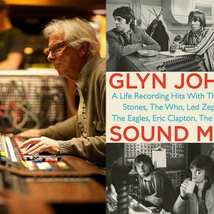 Left: Glyn Johns. Photograph by Julia Wick. Right: Sound Man.