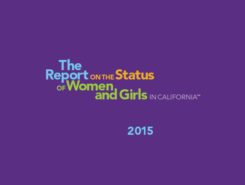The 2015 Report on the Status of Women & Girls in California
