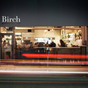 Birch is open in Hollywood