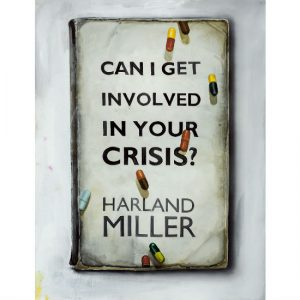 """Can I get Involved in Your Crisis?"" by Harland Miller"