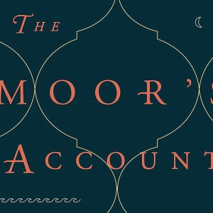 "Laila Lalami's ""The Moor's Account"" comes out September 9."