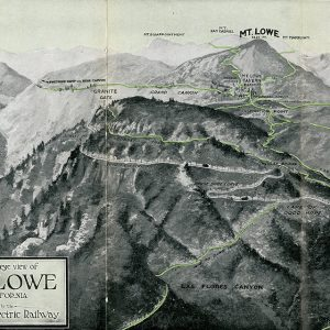 Birdseye View of Mt. Lowe, Pacific Electric Railway, 1913